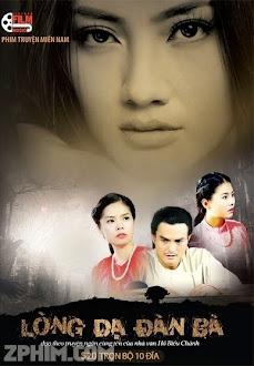 Lòng Dạ Đàn Bà - Trọn Bộ (2011) Poster