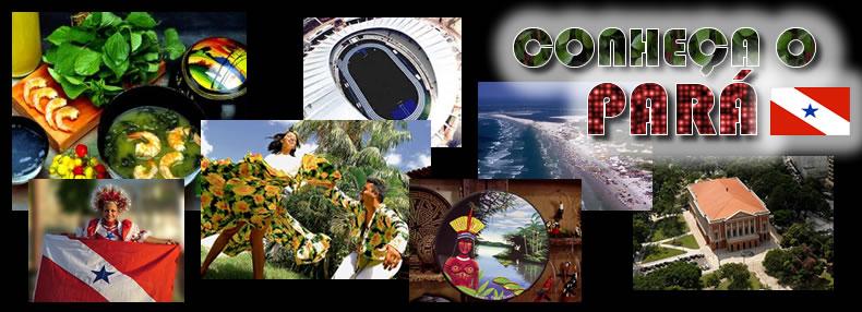Conheça o Estado do Pará