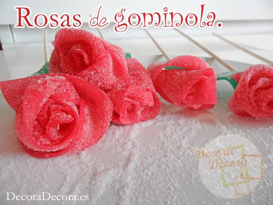 Rosas de gominola.