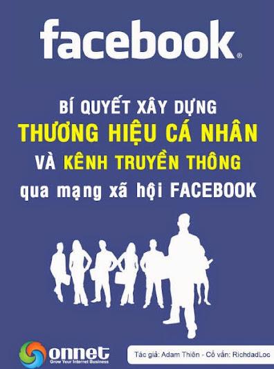 Bí quyết xây dựng thương hiệu cá nhân và kênh truyền thông trên Facebook