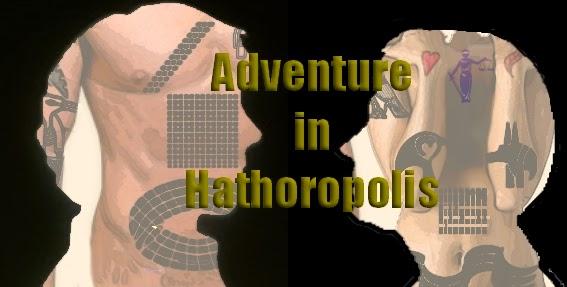 Adventure in Hathoropolis