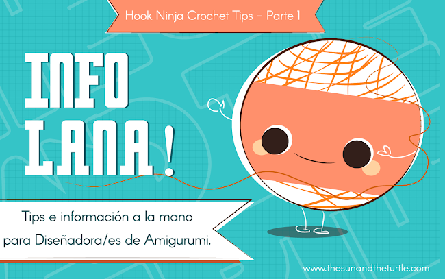 portada de tips de ganchillo- como escoger la madeja y como coser amigurumis facil por the sun and the turtle