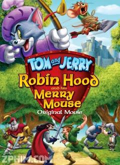 Tom Và Jerry: Robin Hood Và Chú Chuột Vui Vẻ - Tom and Jerry: Robin Hood and His Merry Mouse (2012) Poster