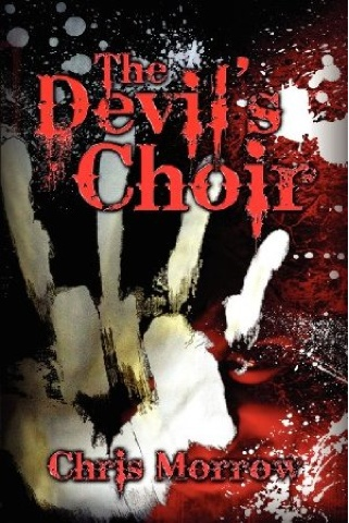 Review: The Devil's Choir by Chris Morrow