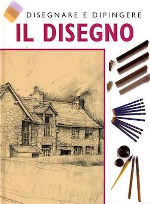 Manuale- Ken Howard - Disegnare e Dipingere - Il Disegno -( 2000) Ita