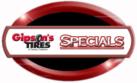 gipsons. gipson's tire specials of the month