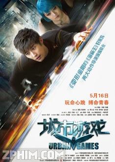 Cảm Giác Mạnh - Urban Games (2014) Poster