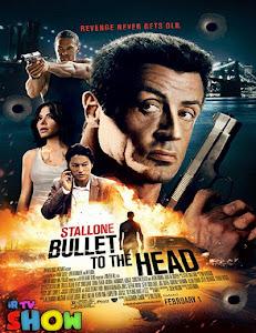 Viên Đạn Vào Đầu - Bullet To The Head poster