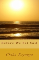 Before We Set Sail by Chika Ezeanya