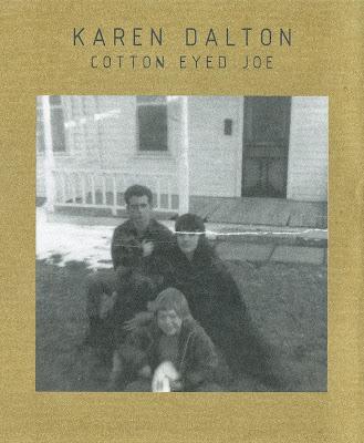 Karen Dalton ~ 2007 ~ Cotton Eyed Joe