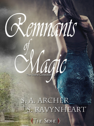 Kelly Reviews: Remnants of Magic by S.A. Archer & S. Ravynheart