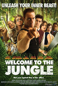 Thử Thách Sống Còn - Welcome To The Jungle poster
