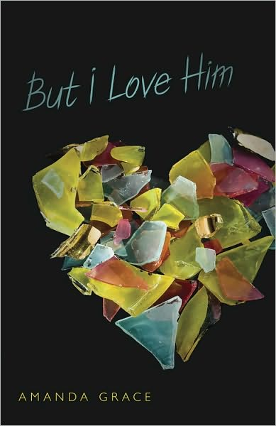 Review: But I Love Him by Amanda Grace
