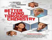 فيلم Better Living Through Chemistry
