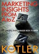 Business Marketing Wiley Philip Kotler Marketing Insights From A To Z 2003
