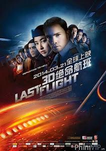 Chuyến Bay Cuối Cùng - Last Flight poster