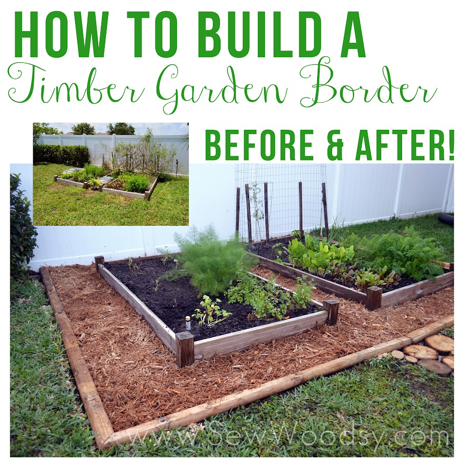 Vegetable Garden Tips And Ideas Part - 22: How To Build A Timber Garden Border + Vegetable Garden Tips From  SewWoodsy.com #