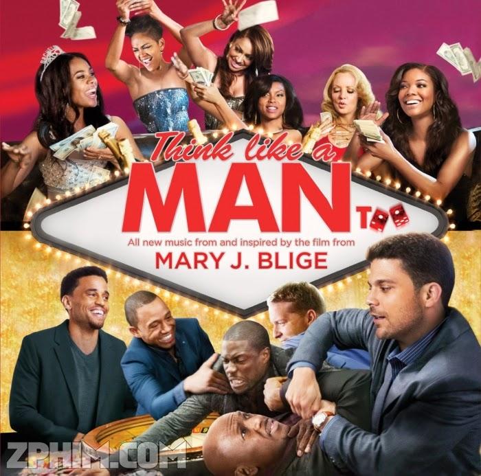 Ảnh trong phim Đàn Ông Đích Thực - Think Like a Man Too 1