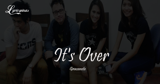 Gracenote It's Over