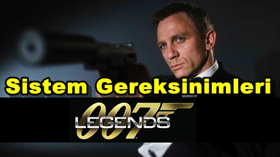 007 Legends PC Sistem Gereksinimleri