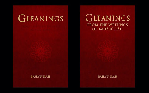 Sojourn ive updated the cover of gleanings to better reflect the full correct title gleanings from the writings of bahullh ive also updated most of his fandeluxe Choice Image