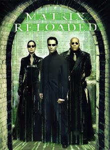 Ma Trận 2: Tái Lập - The Matrix Reloaded poster