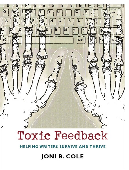 Guest Post: The Value of Toxic Feedback