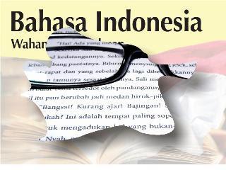Buku BSE Mata Pelajaran Bahasa Indonesia Untuk SD SMP SMK Dan SMU/SMA