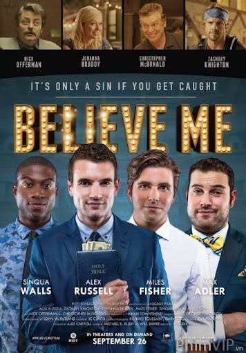 Hãy Tin Tưởng Tôi - Believe Me poster