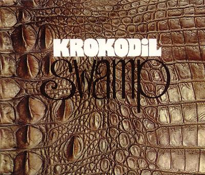 Krokodil ~ 1970 ~ Swamp