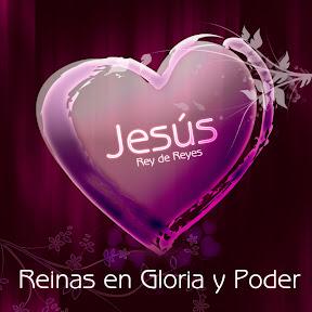 Jesús - Reinas en Gloria y Poder