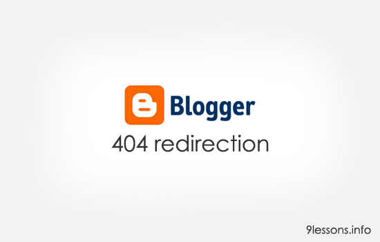 Google Blogger 404 Page Redirection