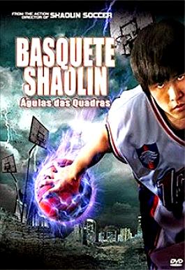 Filme Poster Basquete Shaolin: Águias das Quadras DVDRip XviD & RMVB Dublado
