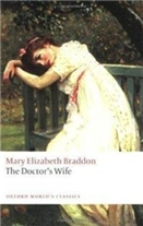 The Doctor's Wife by Mary Elizabeth Braddon