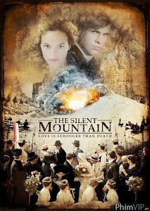 Ngọn Núi Đáng Sợ - The Silent Mountain poster