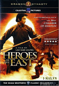 Trung Hoa Trượng Phu - Heroes Of The East poster