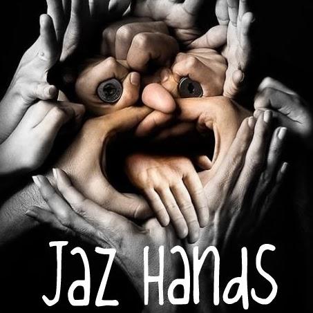 Jaz Hands!