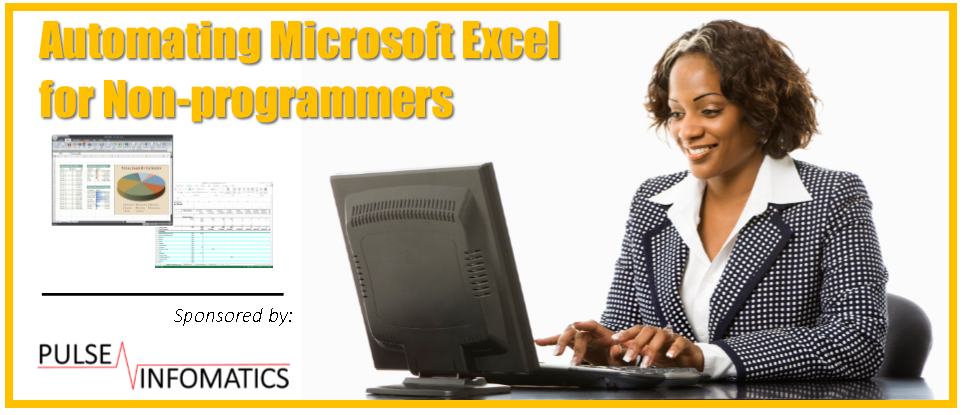 Automating Microsoft Excel for Non-programmers