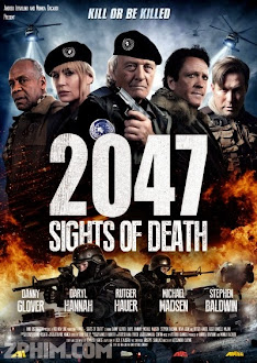 Đội Cảm Tử - 2047 - Sights Of Death (2014) Poster