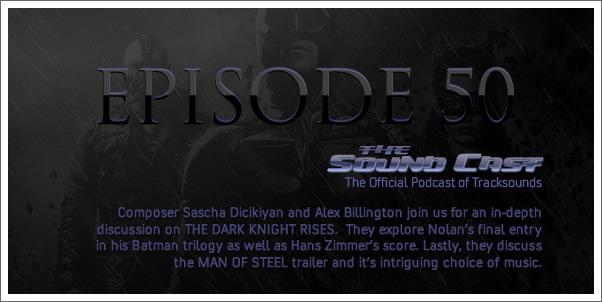 SoundCast Ep. 50 - Fish, Fish, Water, Water - The Dark Knight Rises