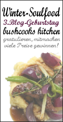 3 Jahre Bushcooks Kitchen - Blog-Event Winter-Soulfood
