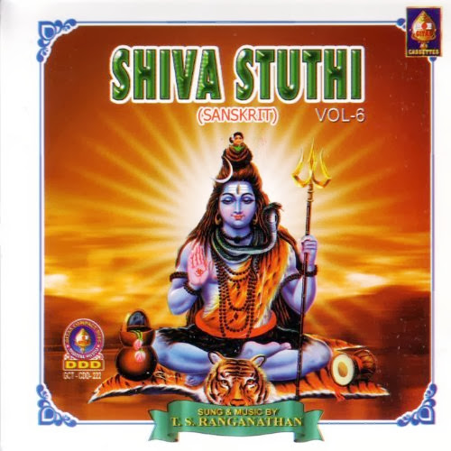 Shiva Stuthi Vol-6 By T.S.Ranganathan Devotional Album MP3 Songs