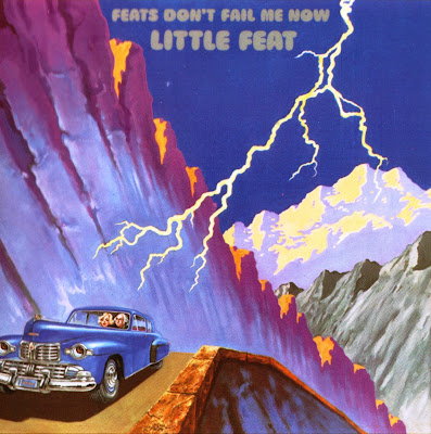 Little Feat ~ 1974 ~ Feats Don't Fail Me Now