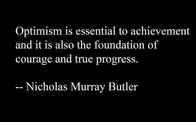 best optimistic quotes on life