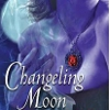Changeling Moon & Changeling Dream