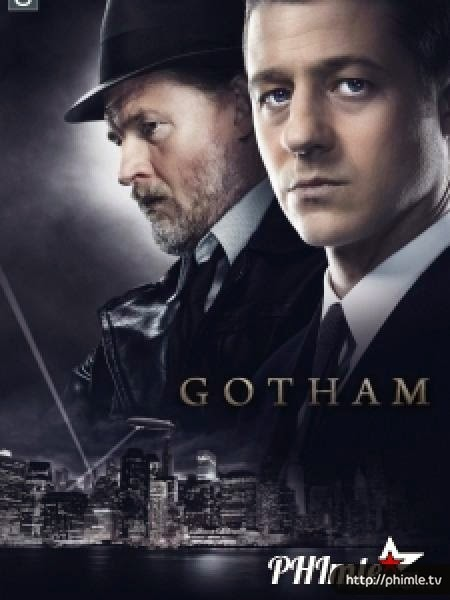 Phim Thành phố tội lỗi (Phần 1) - Gotham (season 1) - VietSub