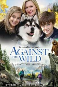 Tồn Tại Cùng Hoang Dã - Against The Wild poster