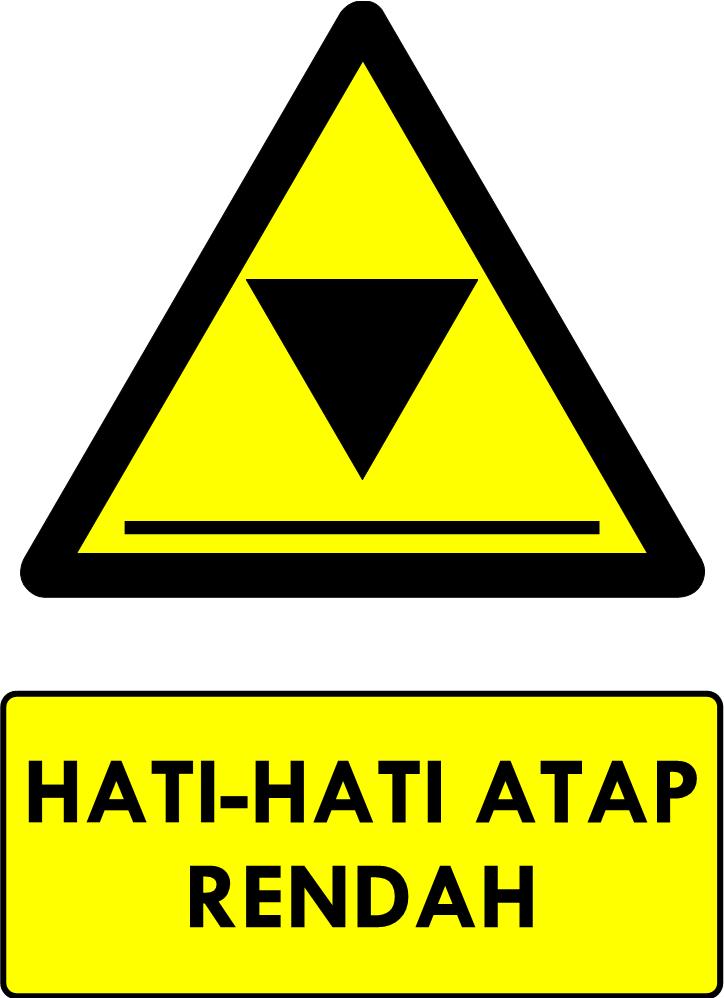 Rambu Bahaya Atap Rendah