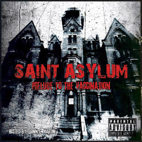 Saint Asylum - Prelude To The Vaccination