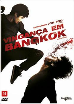 Vingança em Bangkok Torrent Dublado